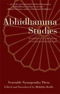 Abhidhamma Studies Buddhist Explorations of Consciousness and Time