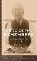 Voice That Remkembers The Voice That Remembers  The Heroic Story of a Woman's Fight to Free ...