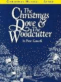 The Christmas Dove & the Woodcutter: Vocal Score, Vocal Score