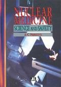 Nuclear Medicine Science and Safety
