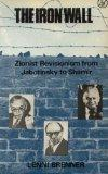 The Iron Wall: Zionist Revisionism from Jabotinsky to Shamir