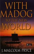 With Madog to the New World