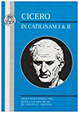 Cicero In Catilinam I and II