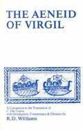 Virgil, the Aeneid of Virgil A Companion to the Translation of C. Day Lewis