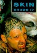 Skin Shows IV, Vol. 4
