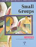 Small Groups Essential Readings