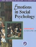 Emotions in Social Psychology Essential Readings