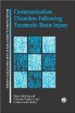 Communication Disorders Following Traumatic Brain Injury: Management of Cognitive, Language ...