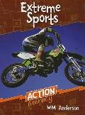 Action Literacy : Extreme Sports