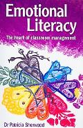 Emotional Literacy: The Heart of Classroom Management