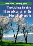 Lonely Planet Trekking in the Karakoram & Hindukush: Walking Guide