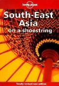 Lonely Planet South-East Asia: On a Shoestring - Peter Turner - Paperback