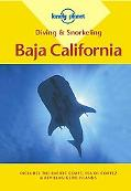 Lonely Planet Diving & Snorkeling Baja California