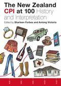 New Zealand CPI at 100: History and Interpretation