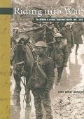 Riding Into War The Memoir Of A Horse Transport Driver, 1916-1919