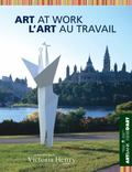 Art at Work / L'art Au Travail