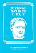 Juvenal Satires I, Iii, X