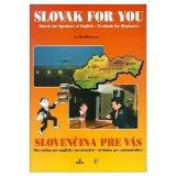 Slovak for You Slovak for Speakers of English-Texbook for Beginners