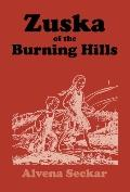 Zuska of the Burning Hills