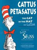 Cattus Petasatus The Cat in the Hat in Latin