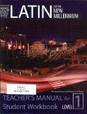 Latin for the New Millennium: Level 1 - Teacher's Manual for Student Workbook (Latin Edition)