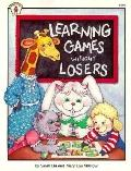 Learning Games Without Losers