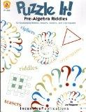 Puzzle It!: Pre-Algebra Riddles