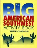 Big American Southwest Activity Book