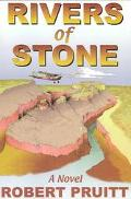 Rivers of Stone A Novel