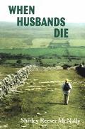When Husbands Die Women Share Their Stories