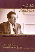 Let Me Explain: Eugene G. Fubini's Life in Defense of America