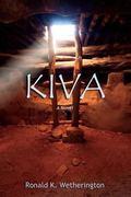 Kiva, A Novel