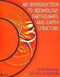 An Introduction to Seismology, Earthquakes and Earth Structure