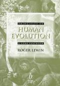 Principles of Human Evolution; A Core Textbook