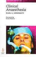 Lecture Notes on Clinical Anesthesia