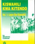Kiswahili Kwa Kitendo An Introductory Course