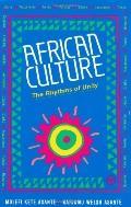 African Culture the Rhythms of Unity The Rhythms of Unity