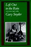 Left out in the Rain - Gary Snyder - Paperback