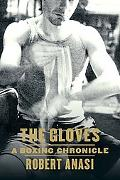 Gloves A Boxing Chronicle