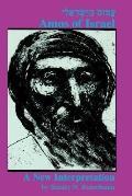 Amos of Israel A New Interpretation