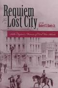 Requiem for a Lost City: Sallie Clayton's Memoirs of Civil War Atlanta