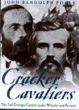 Cracker Cavaliers The 2nd Georgia Cavalry Under Wheeler and Forrest