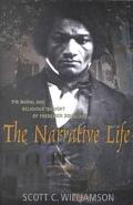 Narrative Life The Moral and Religious Thought of Frederick Douglass