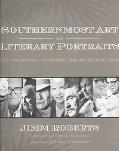 Southernmost Art And Literary Portraits Fifty Internationally Noted Artists And Writers