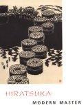 Hiratsuka: Modern Master