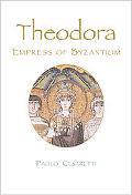 Theodora Empress of Byzantium