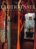 Exotic Taste : Orientalist Interiors