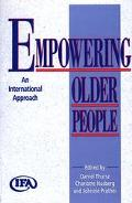Empowering Older People An International Approach