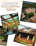A Portfolio of Porch and Patio Ideas
