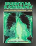 Essential Radiology Clinical Presentation, Pathophysiology, Imaging